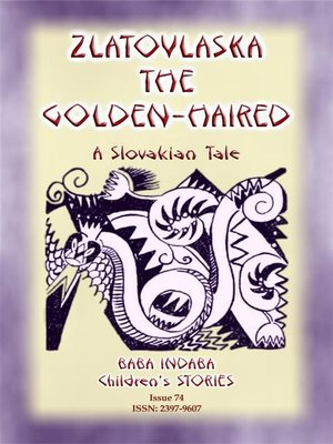 cover image of ZLATOVLASKA THE GOLDEN-HAIRED--A Slovak Folk Tale